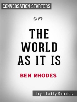 cover image of The World As It Is--by Ben Rhodes | Conversation Starters