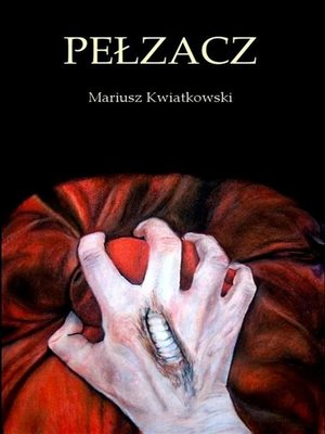 cover image of Pełzacz