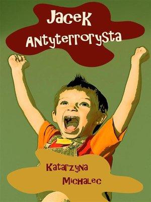 cover image of Jacek antyterrorysta