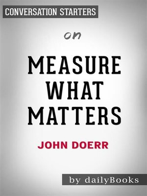 cover image of Measure What Matters--by John Doerr | Conversation Starters