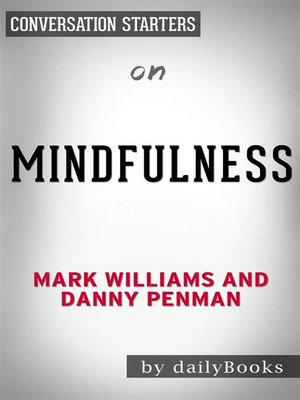 cover image of Mindfulness--An Eight-Week Plan for Finding Peace in a Frantic World by Mark Williams