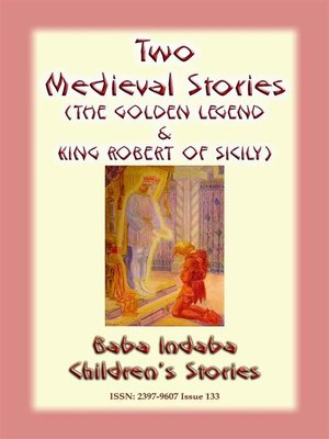 cover image of TWO MEDIEVAL STORIES--THE GOLDEN LEGEND and KING ROBERT OF SICILY