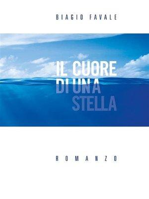 cover image of Il Cuore di una Stella