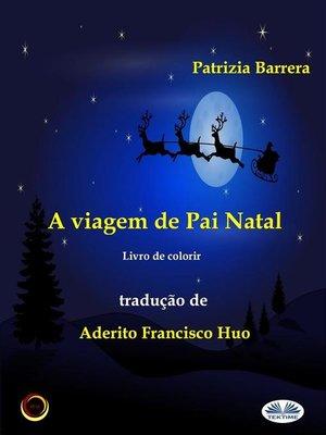 cover image of A Viagem De Pai Natal