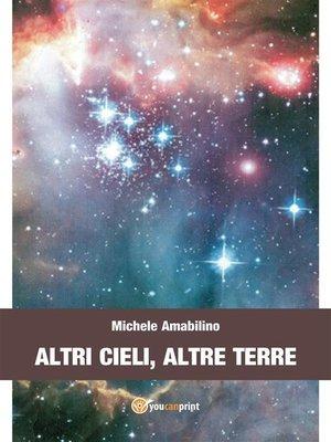 cover image of Altri cieli, altre terre