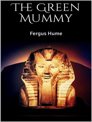 cover image of The Green Mummy