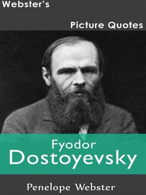 cover image of Webster's Fyodor Dostoyevsky Picture Quotes