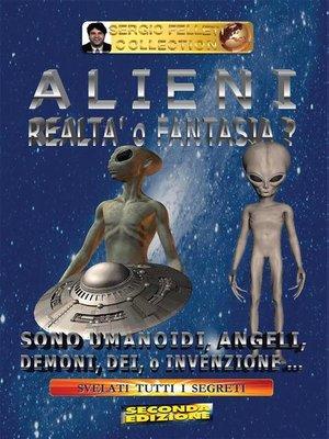 cover image of Alieni--Realtà o fantasia?