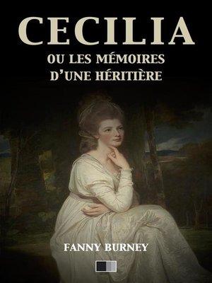 cover image of Cécilia ou les mémoires d'une Héritière (version intégrale)