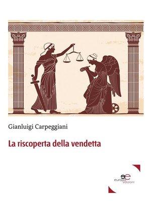 cover image of La riscoperta della vendetta