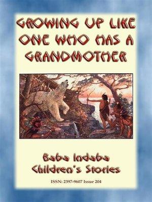 cover image of GROWING UP LIKE ONE WHO HAS a GRANDMOTHER--An American Indian Tlingit Children's Story