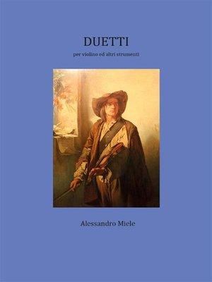 cover image of Duetti per violino ed altri strumenti