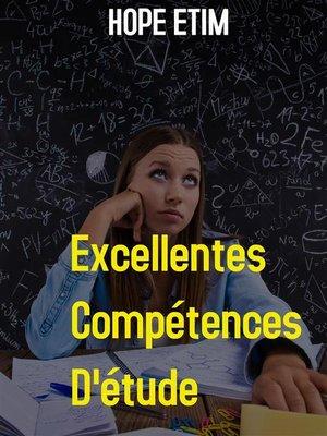 cover image of Excellentes Compétences D'étude