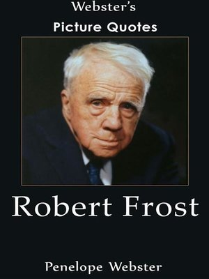 cover image of Webster's Robert Frost Picture Quotes