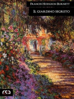 cover image of Il giardino segreto