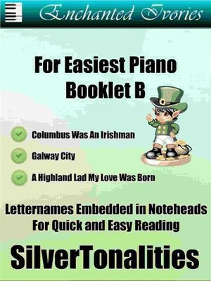 cover image of Enchanted Ivories For Easiest Piano Booklet B