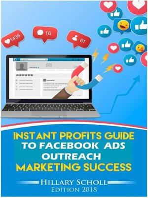 cover image of Instant Profits Guide to Facebook Ads Outreach Marketing  Success