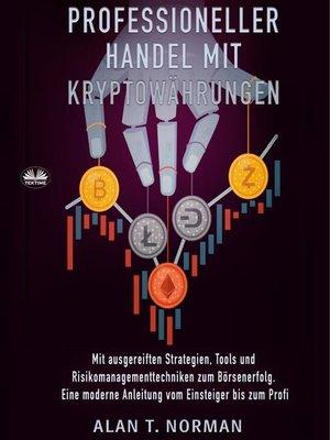 cover image of Professioneller Handel Mit Kryptowährungen