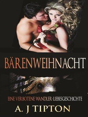 cover image of Bärenweihnacht--Eine verbotene Wandler-Liebesgeschichte