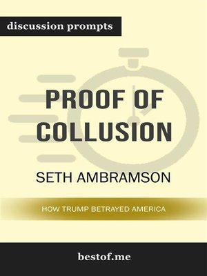"cover image of Summary--""Proof of Collusion--How Trump Betrayed America"" by Seth Abramson 