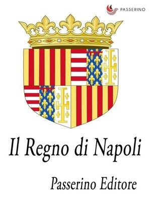 cover image of Il Regno di Napoli