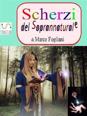 cover image of Scherzi del Soprannaturale