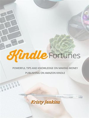 cover image of Kindle Fortunes