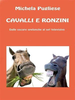 cover image of Cavalli e ronzini
