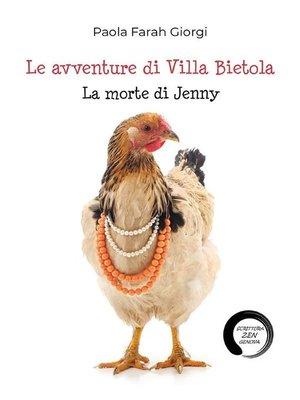 cover image of Le avventure di Villa Bietola. La morte di Jenny