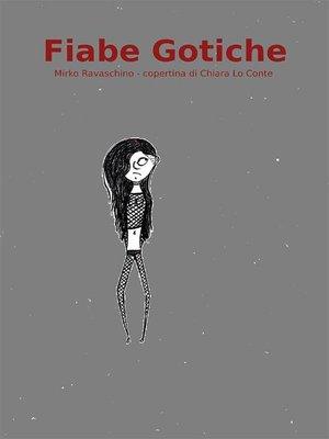 cover image of Fiabe Gotiche