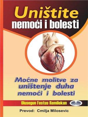 cover image of Uništite Nemoći I Bolesti