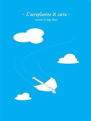 cover image of L'aeroplanino di carta