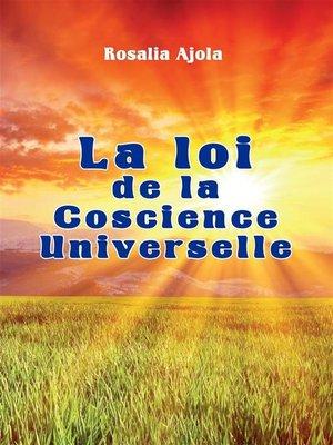 cover image of La loi de la Conscience Universelle