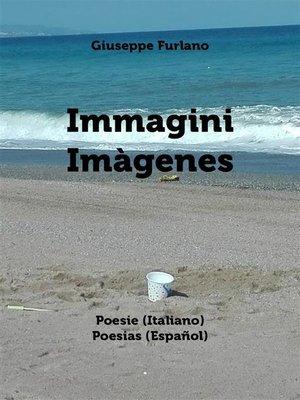 cover image of Immagini--Imàgenes