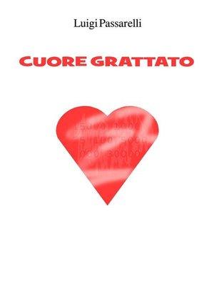 cover image of Cuore Grattato