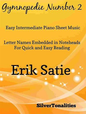 cover image of Gymnopedie Number 2 Easy Intermediate Piano Sheet Music