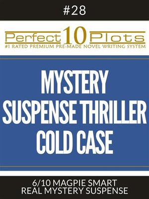 "cover image of Perfect 10 Mystery / Suspense / Thriller Cold Case Plots #28-6 ""MAGPIE SMART – REAL MYSTERY SUSPENSE"""