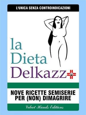 cover image of La Dieta Delkazz