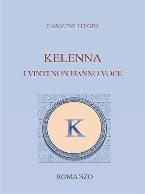 cover image of KELENNA I vinti non hanno voce