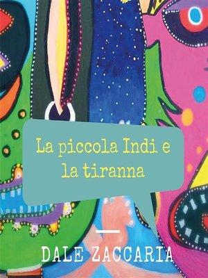 cover image of La piccola Indi e la tiranna