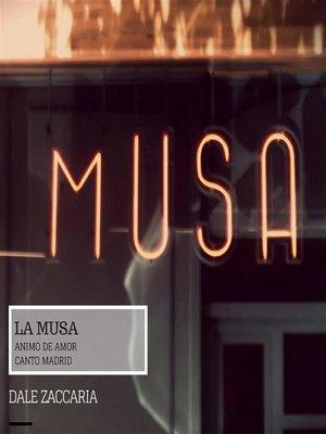 cover image of La Musa, animo de amor canto Madrid II
