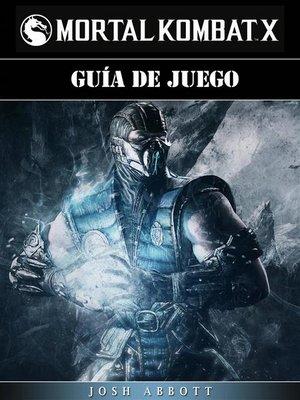 cover image of Guía De Juego Mortal Kombat X
