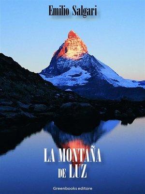 cover image of La montaña de Luz
