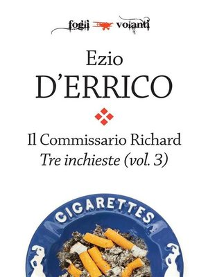 cover image of Il commissario Richard. Tre inchieste Volume 3