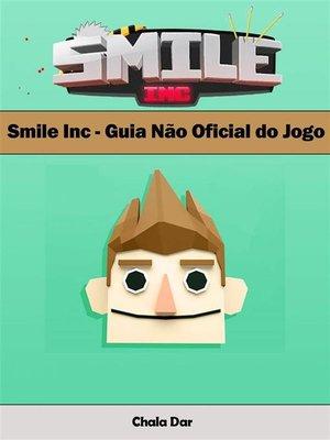 cover image of Smile Inc--Guia Não Oficial Do Jogo