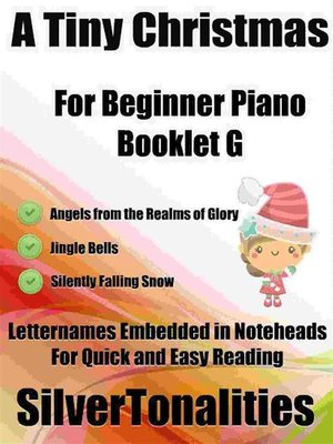 cover image of A Tiny Christmas for Beginner Piano Booklet G