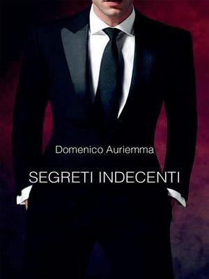 cover image of Segreti indecenti