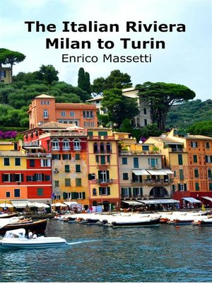 cover image of The Italian Riviera--Milan to Turin