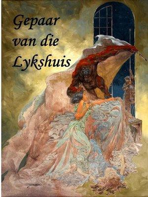 cover image of Gepaar van die Lykshuis
