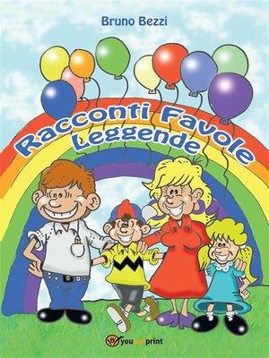 cover image of Racconti, favole, leggende